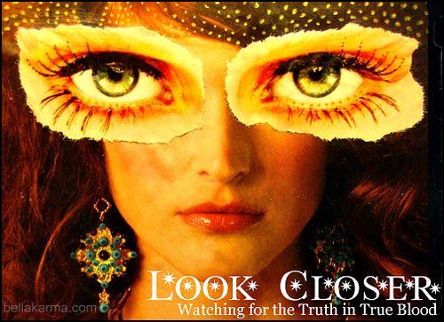 LookCloserTrueBloodTruthBlog-Pic